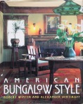American Bungalow Style by Robert Winter & Alexander Vertikoff