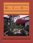 Red-Tile Style by Arrol Gellner & Douglas Keister